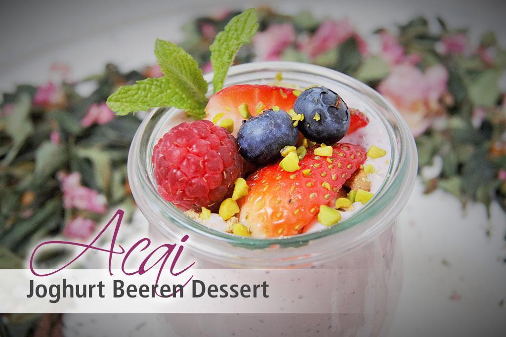 rezept f r acai joghurt beeren dessert natursch tzchen superfoods in bio qualit t. Black Bedroom Furniture Sets. Home Design Ideas